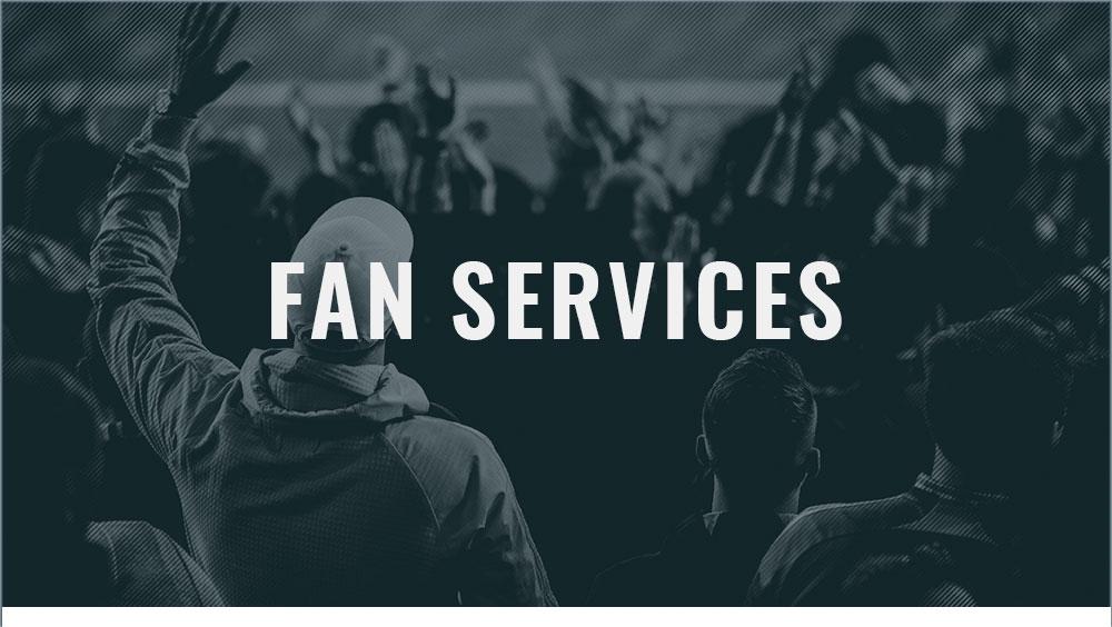 Fan Services